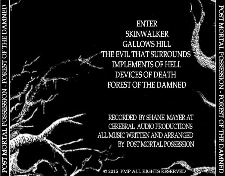 Post Mortal Possession - Forest of the Damned EP - Back of cd Finished product
